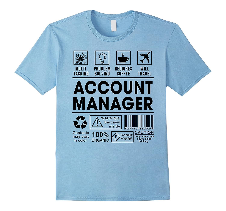 5e89110aa Funny Account Manager T-shirts - Accounting Gag Gift Tshirts-FL ...