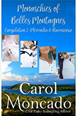 Monarchies of Belles Montagnes Compilation 2: Hand-Me-Down Princess, Winning the Queen's Heart, Protecting the Prince, & Prince from her Past (Serenity Landing & Beyond - The Collections) Kindle Edition