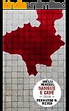 Sangue e Café (Amélia Henckel 1)