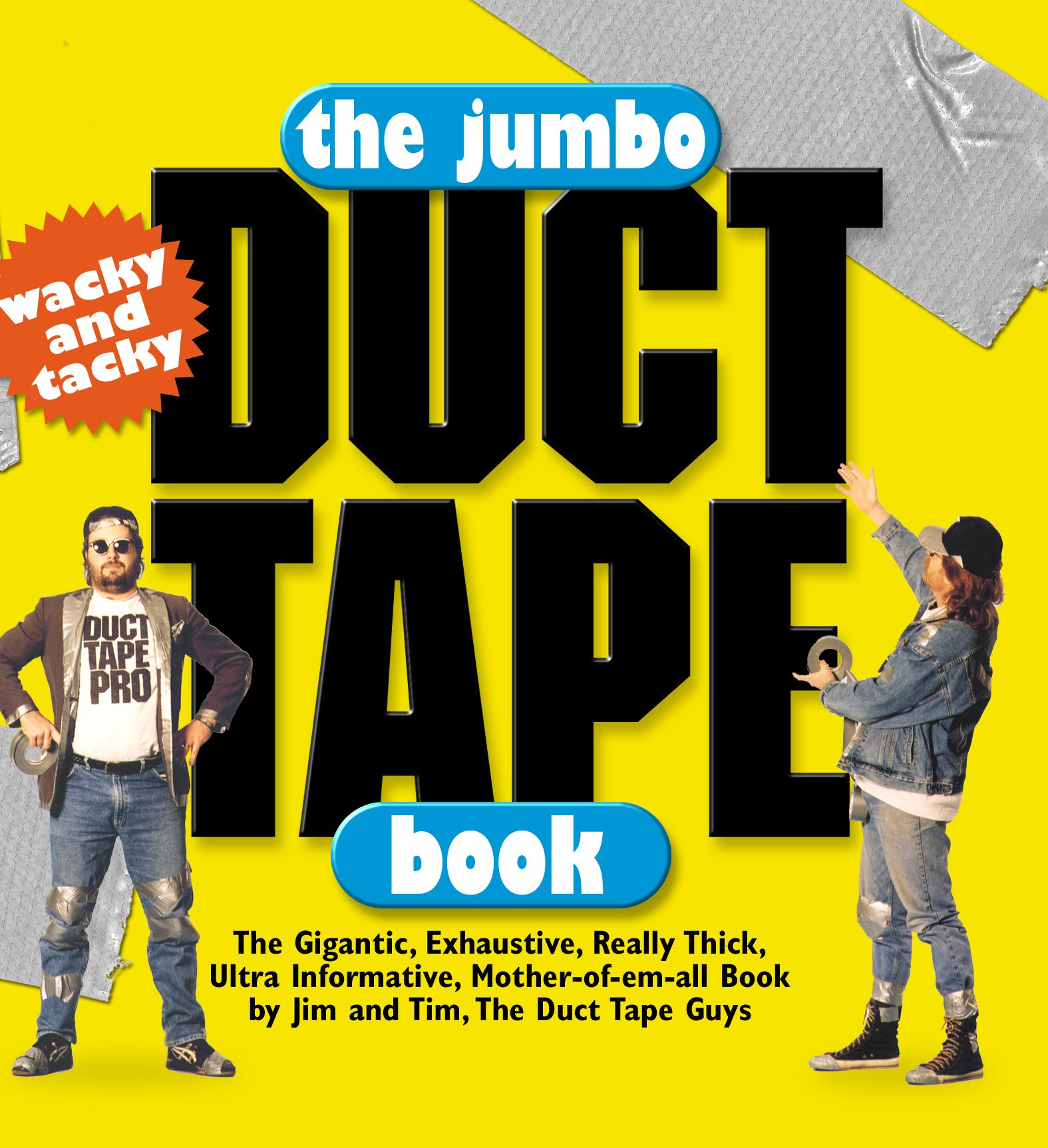 The Jumbo Duct Tape Book: Jim Berg, Tim Nyberg: 9780761121107