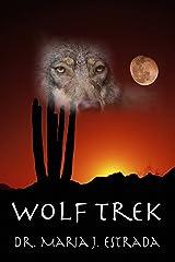 Wolf Trek Kindle Edition
