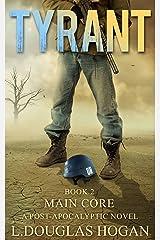 Tyrant: Main Core Kindle Edition