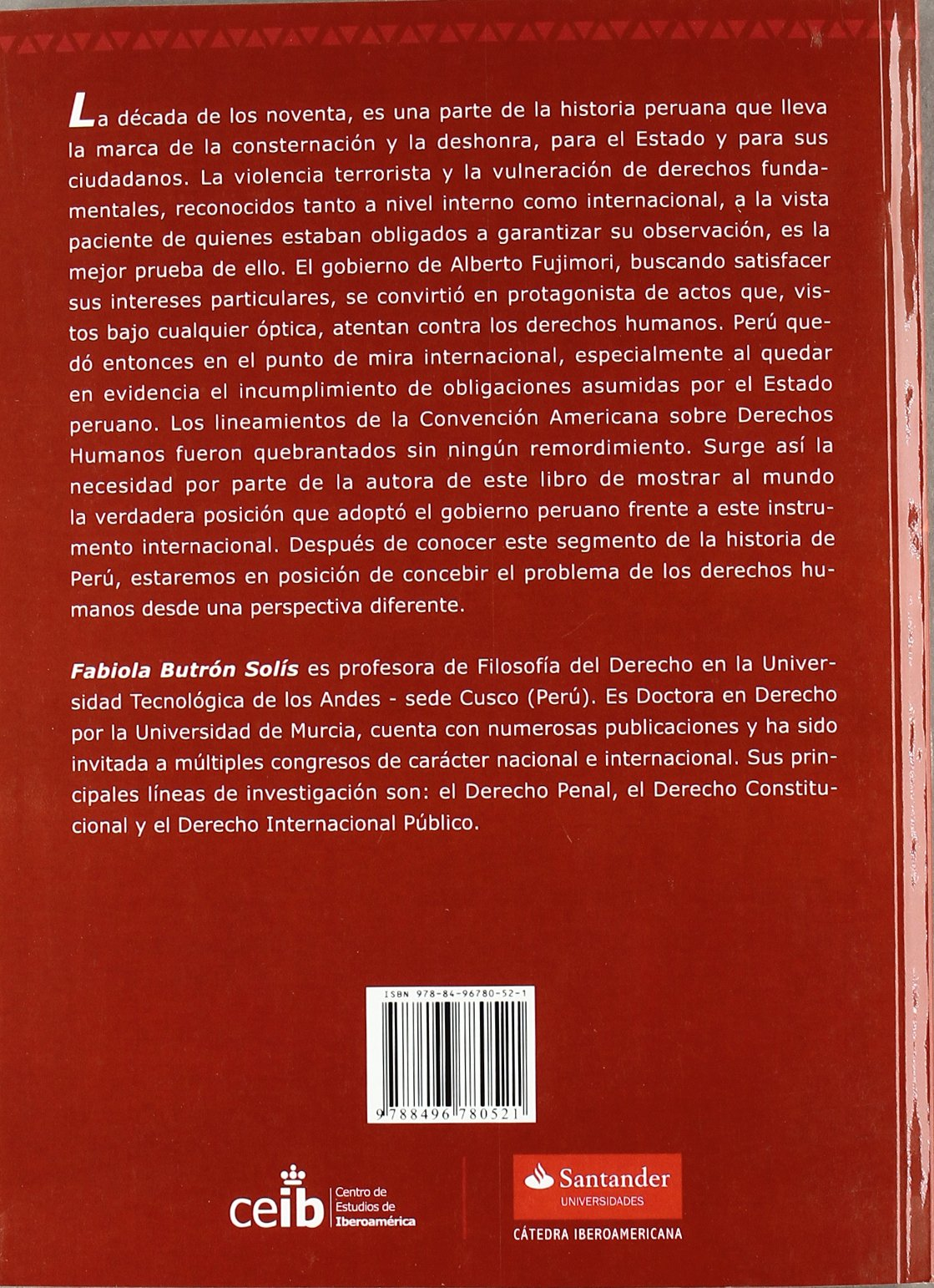 LA NEGACION DE LOS DERECHOS HUMANOS (Monografias Iberoamericanas Ceib) (Spanish Edition)