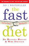 The Fast Diet: Revised and Updated: Lose Weight, Stay Healthy, Live Longer