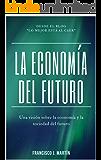 La Economía del Futuro