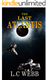 Science Fiction: The Last Atlantis (The Resistance Book 1)