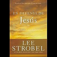 En defensa de Jesús: Investigando los ataques sobre la identidad de Cristo