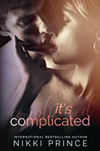 It's Complicated (Undeniable Book 1)