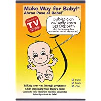 Make Way For Baby - Prenatal Stimulation of Babies