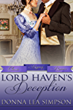 Lord Haven's Deception (Classic Regency Romances Book 15)