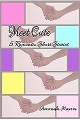 Meet Cute: 5 Romantic Short Stories Kindle Edition