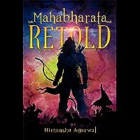 Mahabharata Retold: Part - 1
