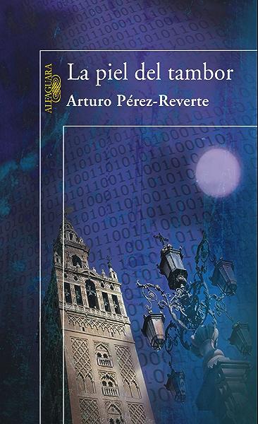 La piel del tambor eBook: Pérez-Reverte, Arturo: Amazon.es: Tienda Kindle