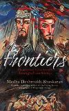 Frontiers: The Relentless Battle between Aurangzeb and Shivaji