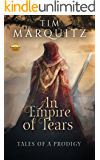 An Empire of Tears (Tales of a Prodigy Book 1)