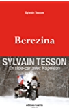 Berezina (French Edition)