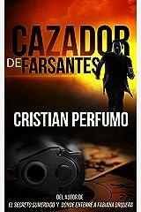 Cazador de Farsantes: Misterio y aventura en la Patagonia (Spanish Edition) Kindle Edition