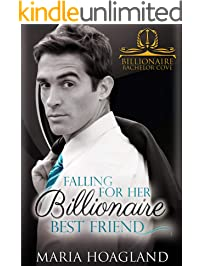 Falling for Her Billionaire Best Friend (Billionaire Bachelor Cove)