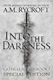 Into the Darkness (Special Edition) (Cathell Book 1)