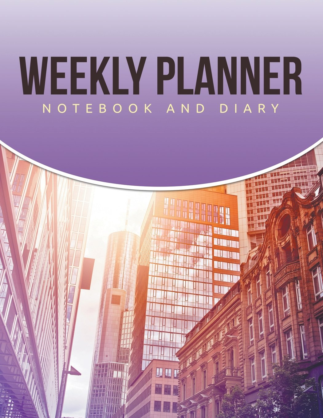 Weekly Planner: Notebook and Diary