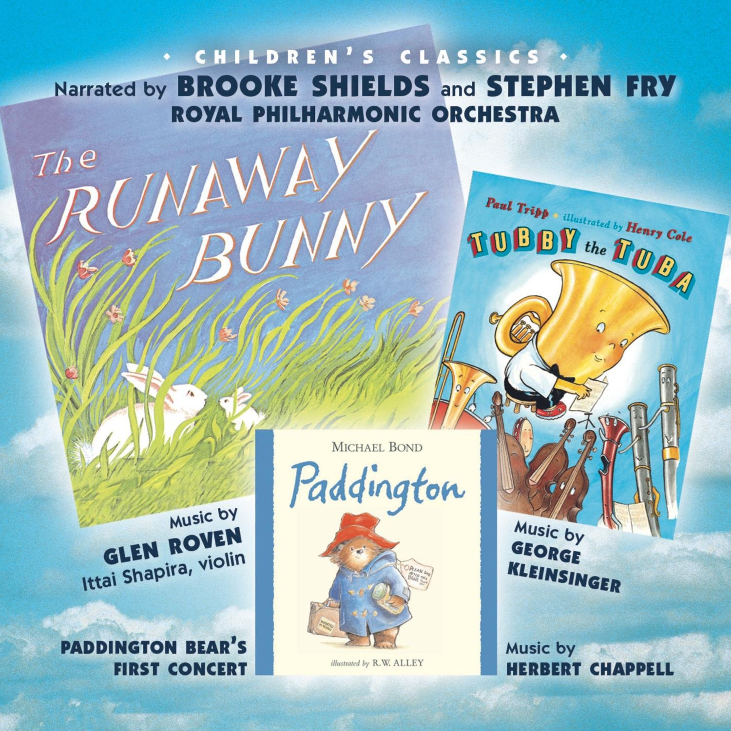 The Runaway Bunny / Paddington Bear's First Concert / Tubby The Tuba by Sony Classical