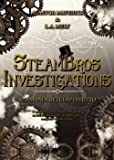 L'armonia dell'imperfetto. SteamBros Investigations
