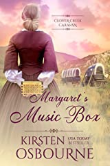 Margaret's Music-Box (Clover Creek Caravan Book 3) Kindle Edition