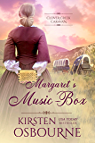 Margaret's Music-Box (Clover Creek Caravan Book 3)