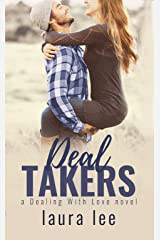 Deal Takers: A Friends To Lovers Romance (Dealing With Love Book 2) Kindle Edition