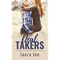 Deal Takers: A Friends To Lovers Romance (Dealing With Love Book 2)