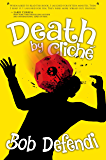 Death by Cliché: A GameLit Adventure