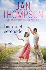 His Quiet Serenade: Attracting Opposites on St. Simon's Island... A Christian Small Town Beach Romance (Seaside Chapel Book 4) Kindle Edition