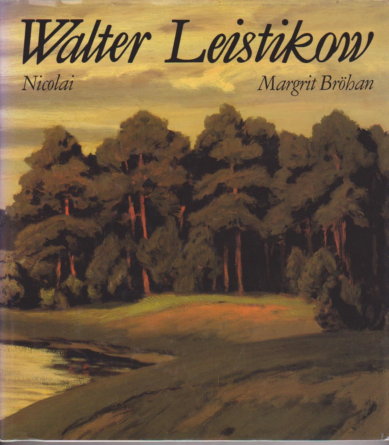 Walter Leistikow (1865-1908). Maler der Berliner Landschaft