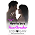 How To Be a Heartbreaker