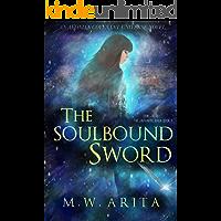 The Soulbound Sword: An Urban Fantasy Action-Adventure (Demi-Girl Book 3)