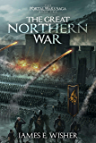 The Great Northern War (The Portal Wars Saga Book 2)