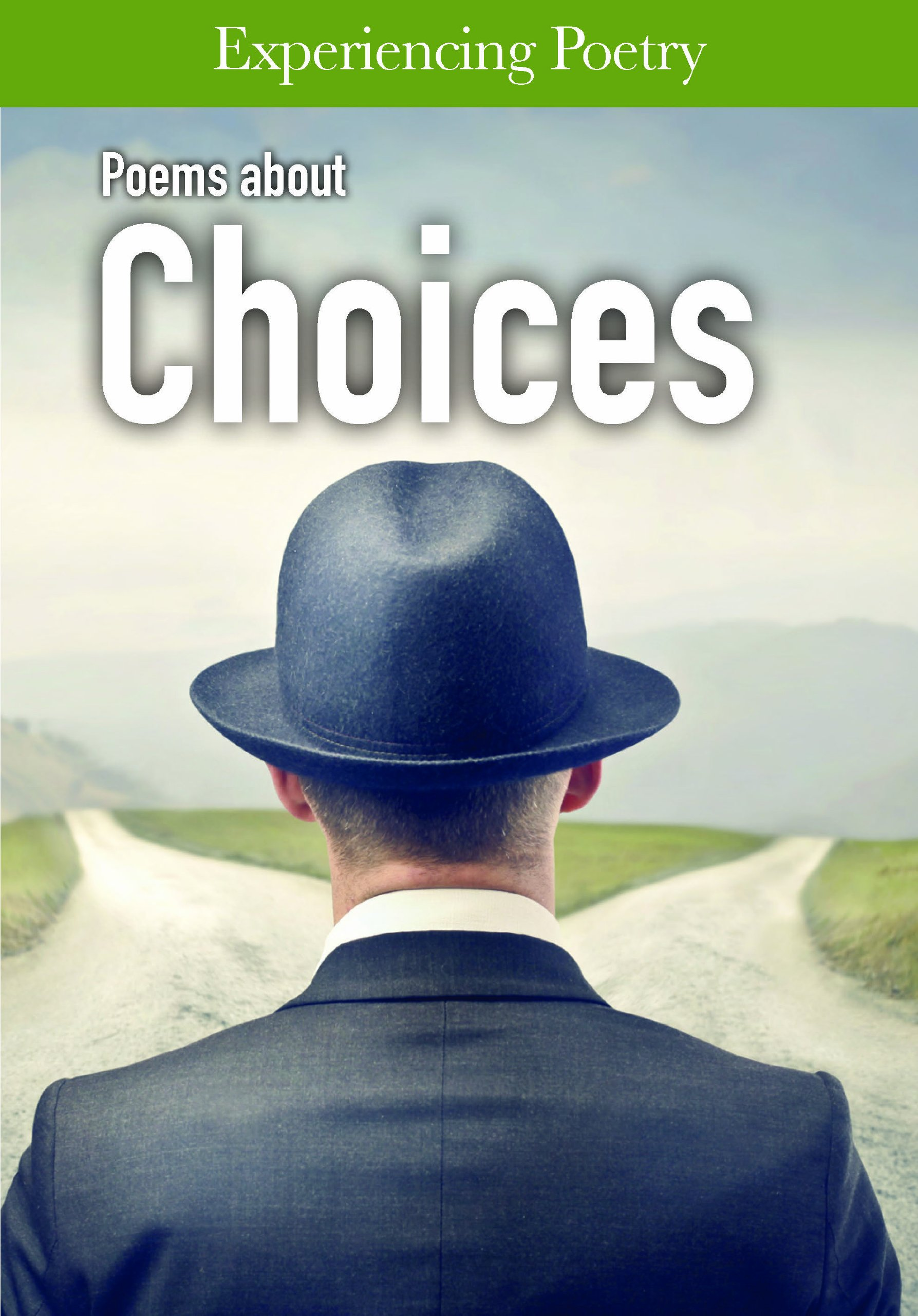 Read Online Poems about Choices (Experiencing Poetry) pdf epub