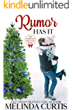 Rumor Has It (Christmas Mountain Clean Romance Series Book 2)