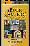 ¡Buen camino! A Reading & Listening Language Adventure in Spanish: Volume 1 (Spanish Edition)
