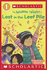 Scholastic Reader Level 1: The Saturday Triplets #1: Lost in the Leaf Pile Kindle Edition