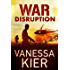 WAR: Disruption: (WAR Book 1)