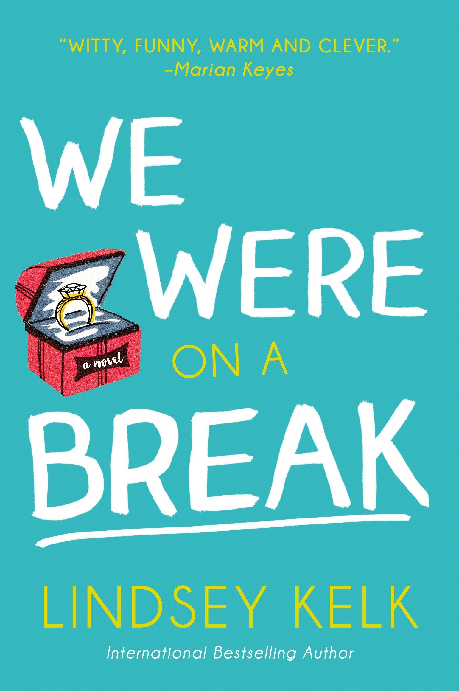 We Were On a Break by Harper