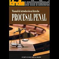 Manual de iniciación al Derecho Procesal Penal
