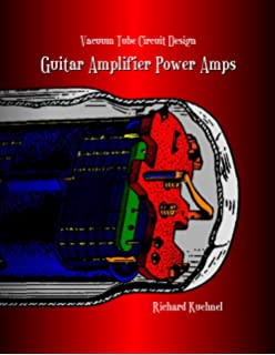 Vacuum Tube Circuit Design: Guitar Amplifier Preamps: Amazon co uk