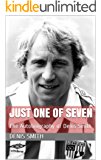 Just One of Seven: The Autobiography of Denis Smith