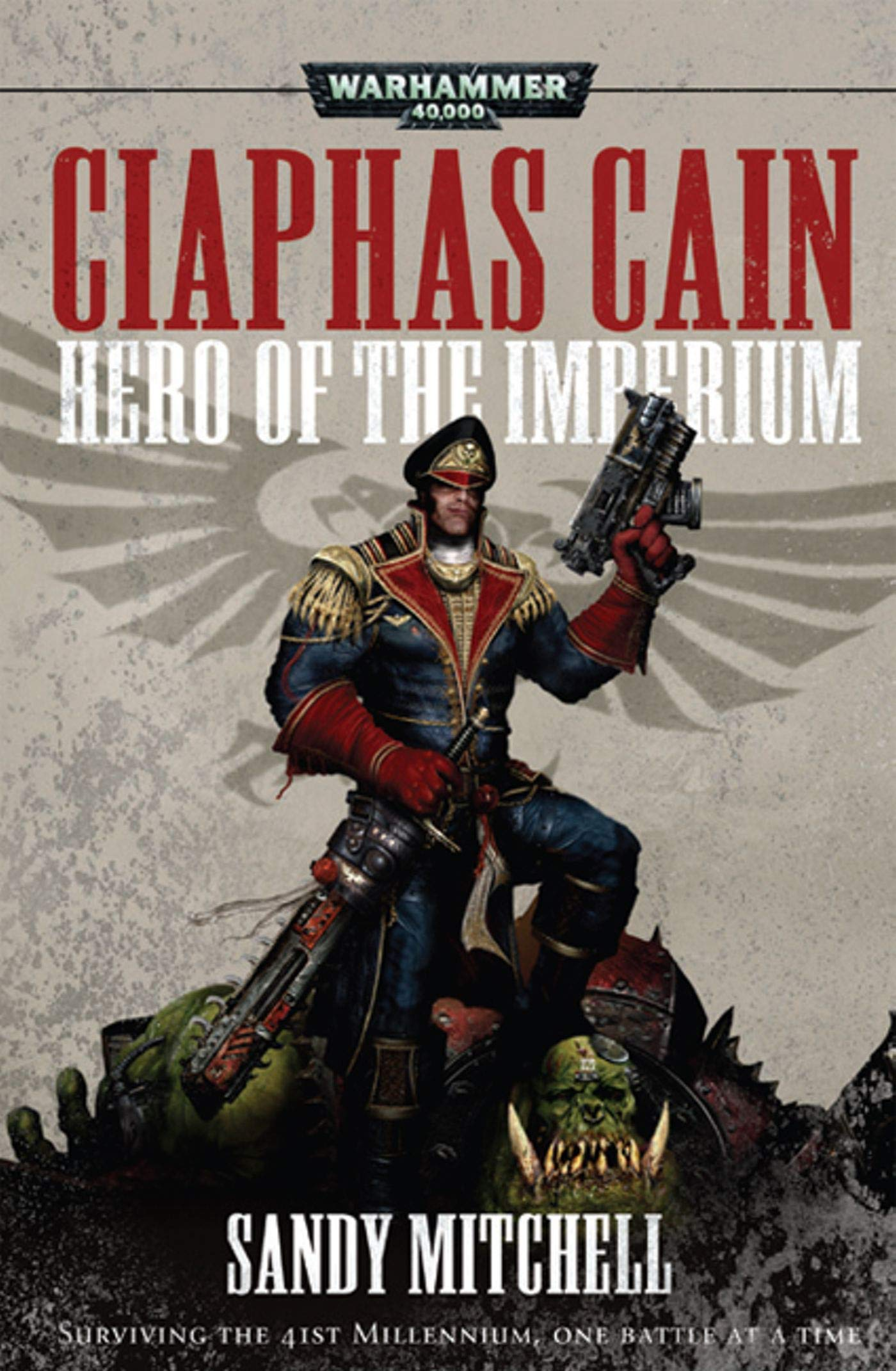 Caiphas Cain: Hero of the Imperium (Ciaphas Cain)