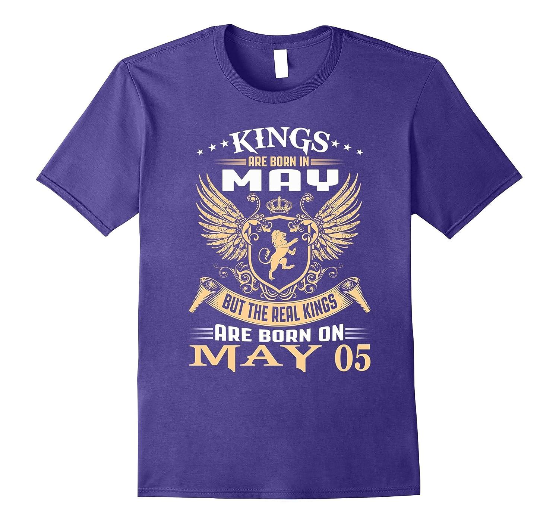 Kings Are Born On May 05 Birthday-Vaci