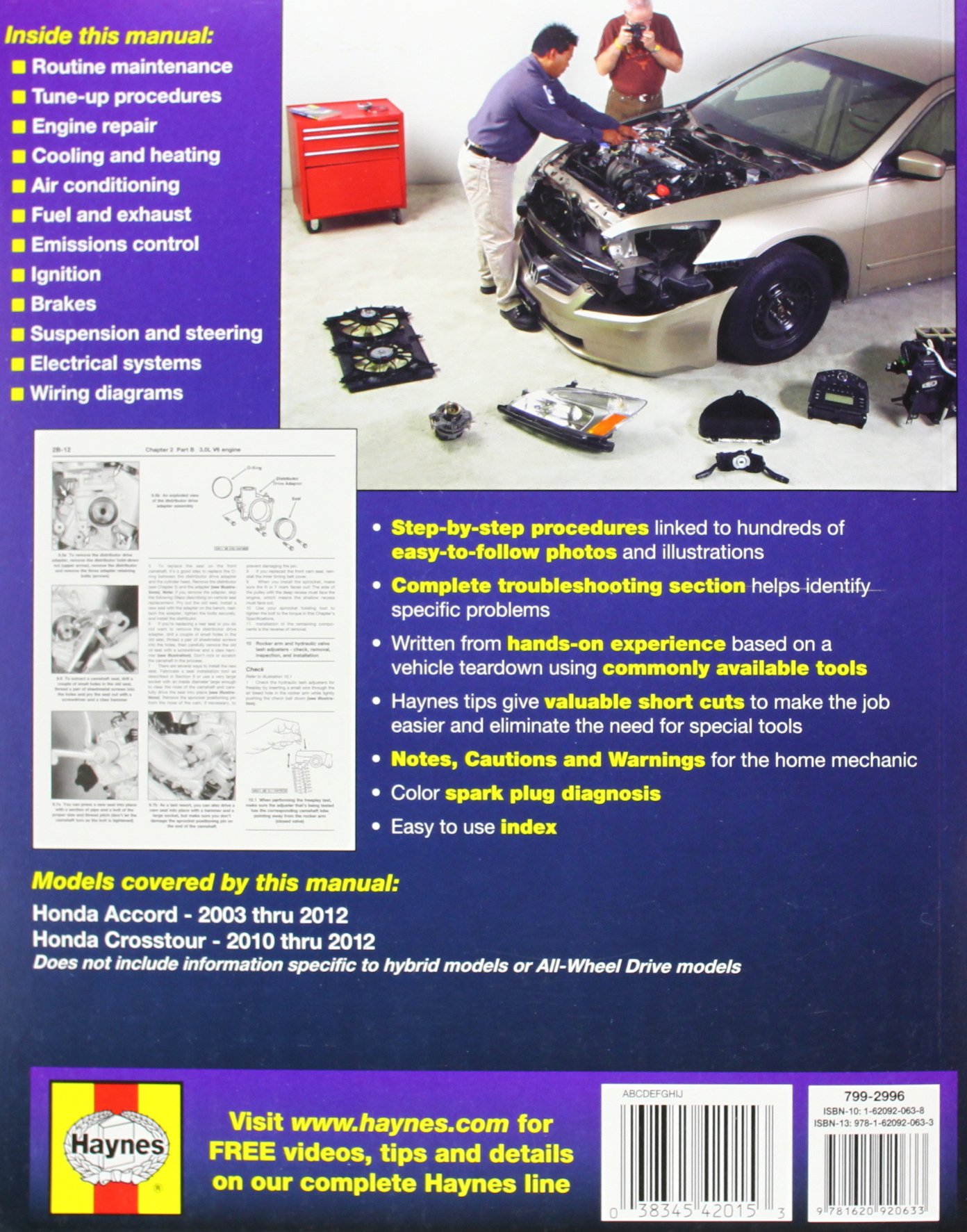 Honda Accord 03-12 Crosstour 10-12: Honda Accord 2003 thru 2012 Crosstour  2010 thru 2012 (Haynes Automotive Repair Manuals): Editors of Haynes Manuals:  ...