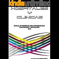 Manual de diseño de Aire Acondicionado, Calefacción y Ventilación en Hospitales y Clínicas ( spanish edition) Kindle Edition