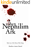 The Nephilim Ark (The Simon Holt Trilogy Book 1)